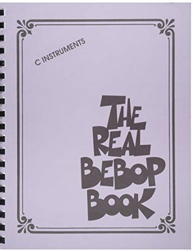 The Real Bebop Book: C Edition (Real Book) ()