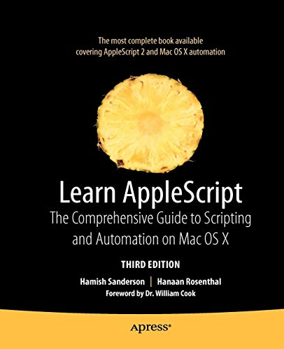 - Learn AppleScript: The Comprehensive Guide to Scripting and Automation on Mac OS X (Learn (Apress))