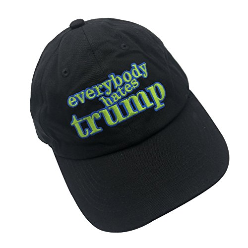 6c57fe7a01f Everybody Hates Trump Baseball Cap Embroidered Dad Hat Adjustable Snapback