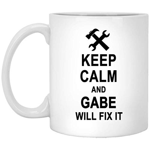 Keep Calm And Gabe Will Fix It Coffee Mug Personalized - Anniversary Birthday Gag Gifts for Gabe Men Women - Halloween Christmas Gift Ceramic Mug Tea Cup White 11 Oz]()