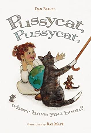 book cover of Pussycat, Pussycat, Where Have You Been?