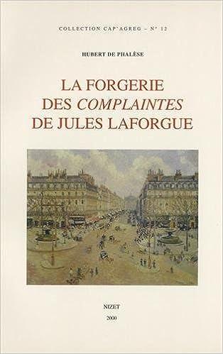 Lire un La Forgerie des complaintes de Jules Laforgue pdf