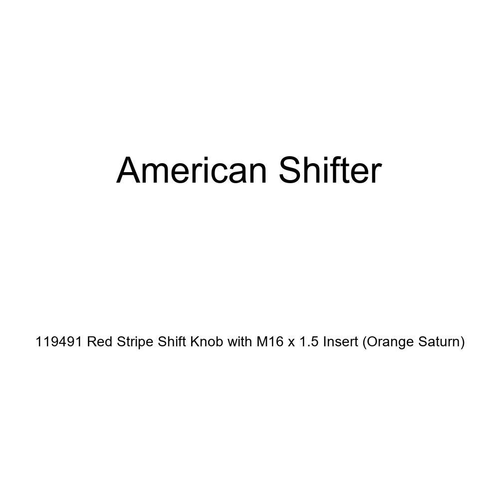 American Shifter 119491 Red Stripe Shift Knob with M16 x 1.5 Insert Orange Saturn
