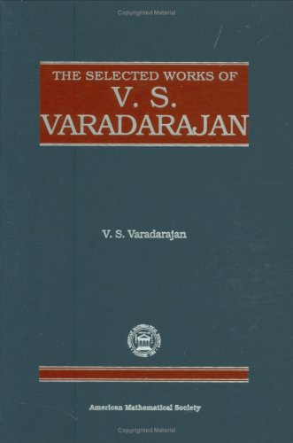 The Selected Works of V.S. Varadarajan (Collected Works)