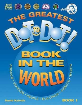 The Greatest Dot to Dot Book in the World : Book 1(Paperback) - 2000 Edition pdf