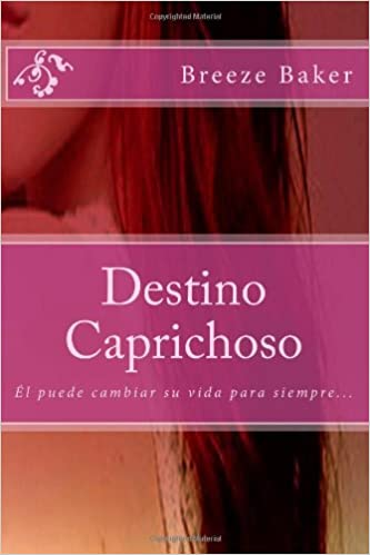 DESTINO CAPRICHOSO BREEZE BAKER EPUB DOWNLOAD