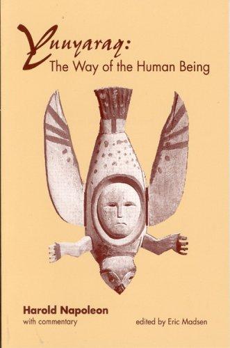 Yuuyaraq: The Way of the Human Being