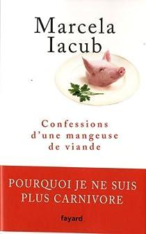 Confessions d'une mangeuse de viande par Iacub