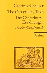 The Canterbury Tales / Die Canterbury-Erzählungen: Mittelenglisch / Deutsch