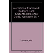 International Framework: Student's Book, Student's Reference Guide, Workbook Bk. 4