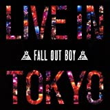 Live in Tokyo by FALL OUT BOY (2013-08-07)