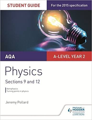 Book AQA A-level Year 2 Physics Student Guide: Sections 9 and 12