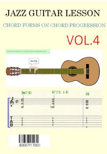 INTRODUCTION JAZZ GUITAR CHORD PROGRESSION VOL.4 (JAZZ GUITAR CHORD ...