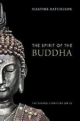 The Spirit of the Buddha (The Spirit of ...)