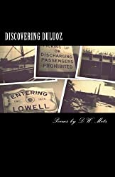 Discovering Duluoz: Poems by D. W. Metz