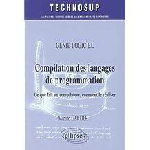 Compilation des Langages de Programmation ce Que Fait Un Compilat
