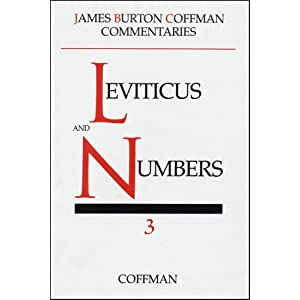 Commentary on Leviticus and Numbers (Commentaries / James Burton Coffman) James Burton Coffman