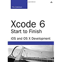 Xcode 6 Start to Finish: iOS and OS X Development (2nd Edition) (Developers Library)