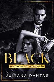 Black: O lado escuro do coração