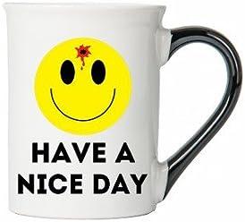 Have A Nice Day Mug, Humor Coffee Cup, Awesome humor Mug, Ceramic Mug, Custom Humor Gifts By Tumbleweed