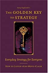 The Golden Key to Strategy Hardcover