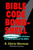 img - for Bible Code Bombshell: Compelling Scientific Evidence That God Authored the Bible book / textbook / text book