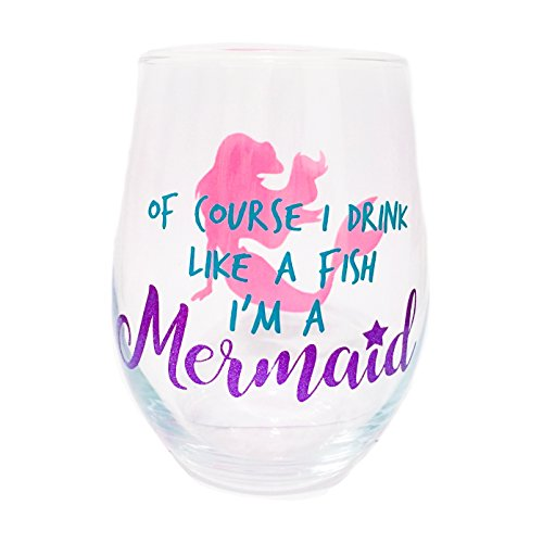 Of Course I Drink Like A Fish I'm A Mermaid Wine Glass - Stemless Wine Glass - Mermaid Wine Glass - Mermaid Gift - Mermaid Birthday Party - Mermaid Lover Gifts
