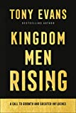 Kingdom Men Rising: A Call to Growth and Greater
