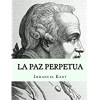 La Paz Perpetua (Spanish Edition)