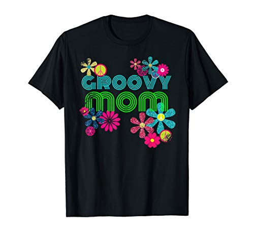 Groovy Mom Shirt Retro Hippie Flower Power Mother Gift T-Shirt -