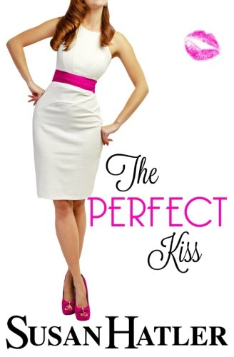 The Perfect Kiss (Kissed by the Bay) (Volume 2) ebook
