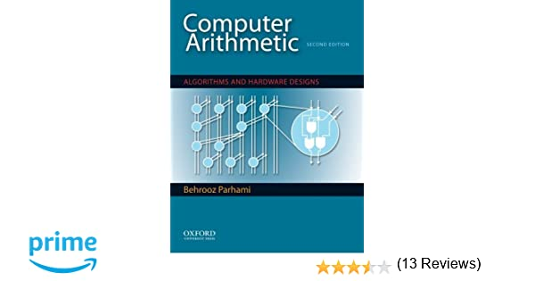 Computer arithmetic algorithms and hardware designs the oxford computer arithmetic algorithms and hardware designs the oxford series in electrical and computer engineering behrooz parhami 9780195328486 amazon fandeluxe Images