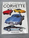 img - for The Complete Corvette: A Model-by-Model History book / textbook / text book