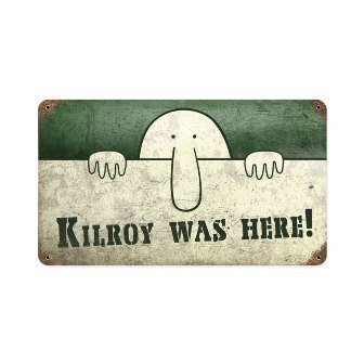 Past Time Signs PTS156 Kilroy Was Here Allied Military Vintage Metal Sign from Past Time Signs