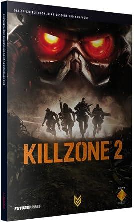 Killzone 2 - Das offizielle Buch zu Kriegszone und Kampagne