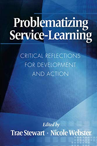Problematizing Service-Learning: Critical Reflections for Development and Action (NA)