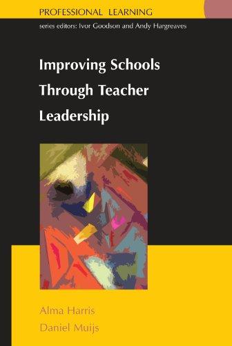 Improving Schools Through Teacher Leadership