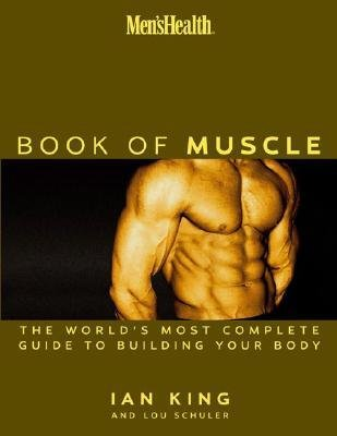Download [ MEN'S HEALTH THE BOOK OF MUSCLE ] By King, Ian ( Author) 2003 [ Hardcover ] pdf epub
