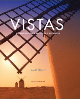 Vistas 4th Bundle - Student Edition, Supersite Code, Workbook/Video Manual, Lab Manual and Answer Key