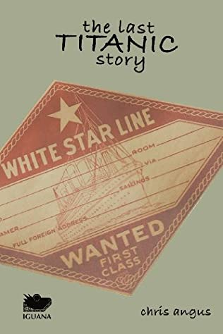 book cover of The Last Titanic Story