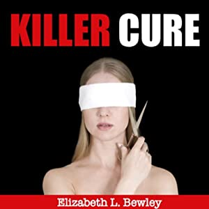 Killer Cure Audiobook