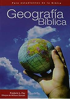Geografa histrica del mundo bblico la netta kemp de money geografia biblica para estudiantes de la biblia fandeluxe Images