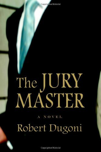 The Jury Master By Robert Dugoni 2006-03-21
