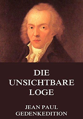 Sammtliche Werke: Die Unsichtbare Loge : Zweiter Theil. (German Edition)