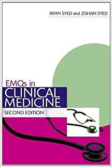 EMQs in Clinical Medicine Second Edition by Syed, Irfan, Syed, Zishan (2011)