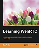 Learning WebRTC Front Cover