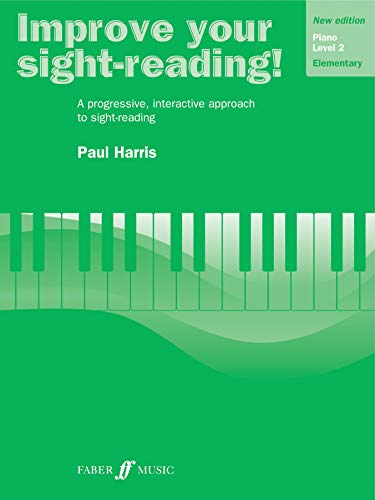 Improve Your Sight-reading! Piano, Level 2: A Progressive, Interactive Approach to Sight-reading (Faber Edition: Improve Your Sight-Reading) ()