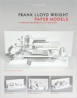 beste Schuhe Online-Verkauf Spitzenstil Frank Lloyd Wright Paper Models: 14 Kirigami Buildings to ...