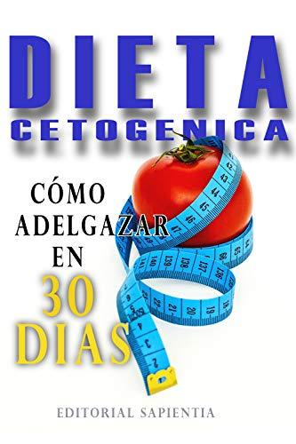 dieta bajar de peso 30 dias