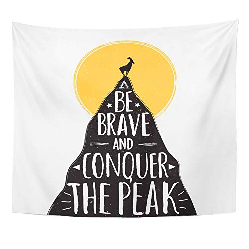 (Emvency Tapestry Artwork Wall Hanging Goat on The Top of Mountain Be Brave and Conquer Peak Lettering Quote Adventure 50x60 Inches Tapestries Mattress Tablecloth Curtain Home Decor)